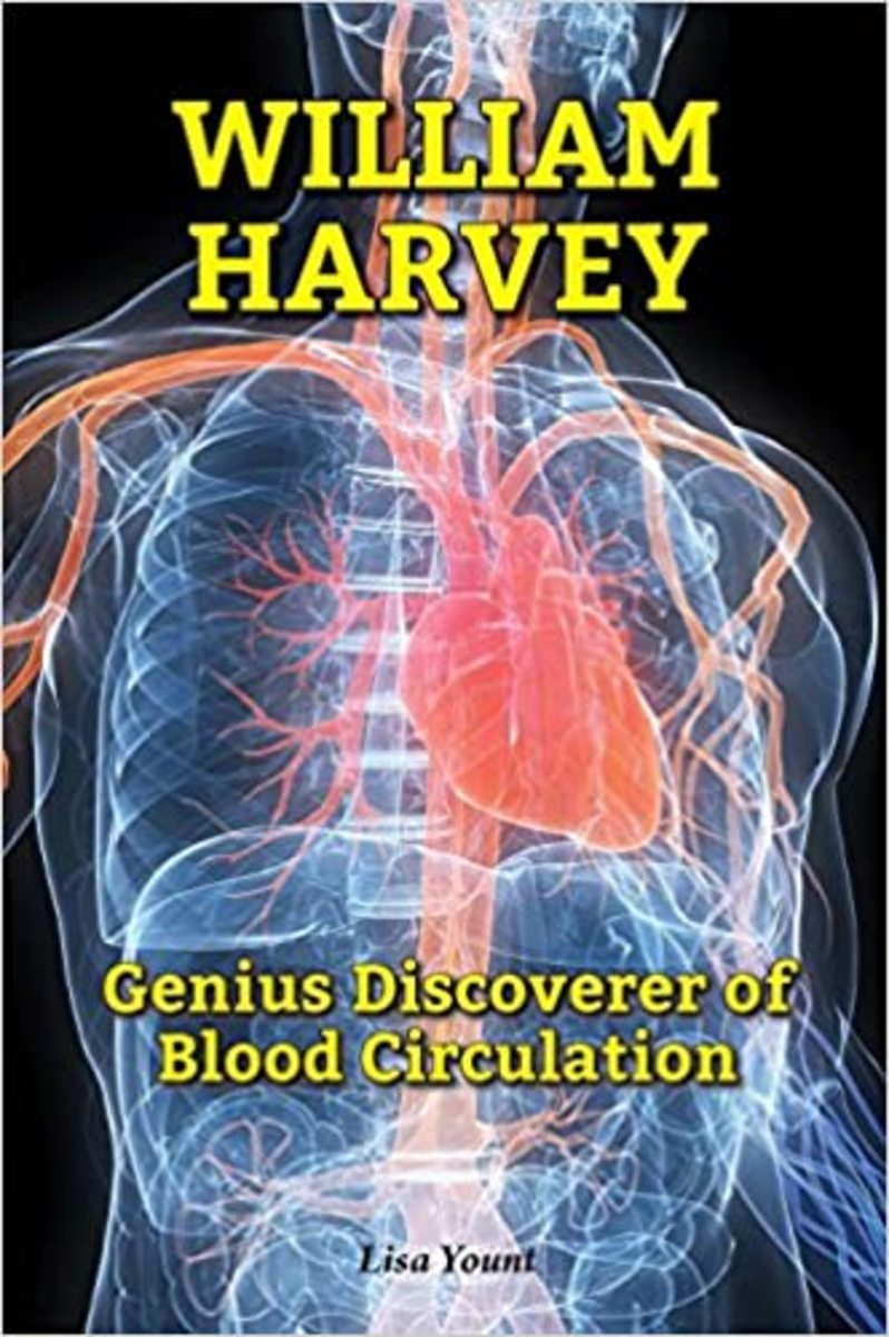 William Harvey: Genius Discoverer of Blood Circulation (Genius Scientists and Their Genius Ideas) by Lisa Yount