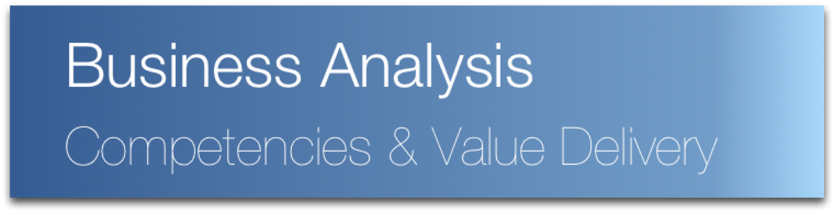 Visualising How a Business Analyst Delivers Value