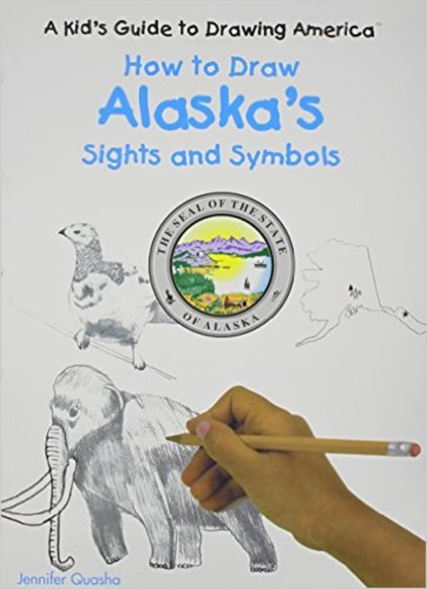 How to Draw Alaska's Sights and Symbols (A Kid's Guide to Drawing America) by Jennifer Quasha