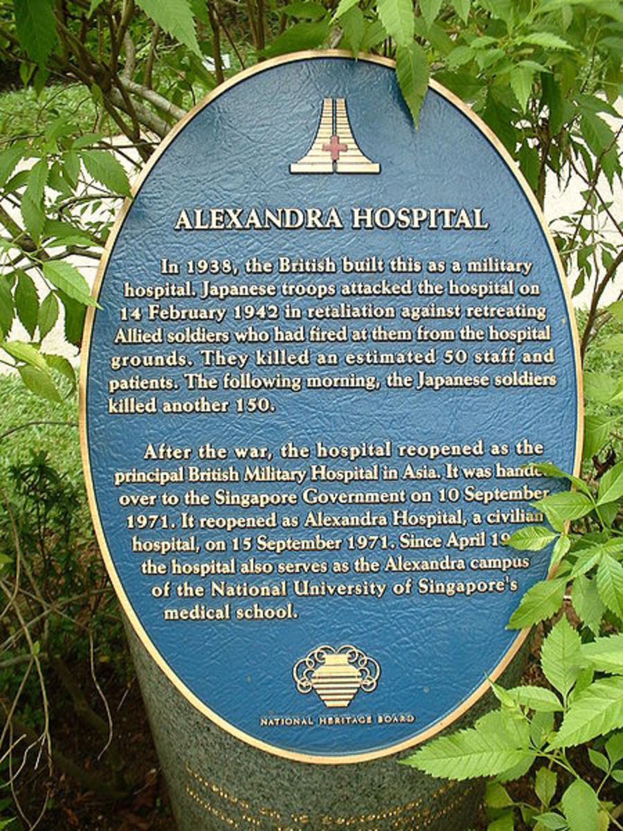 This plaque outside the Alexandra Hospital in Singapore commemorates the 150 people killed by the Japanese during their rampage through the hospital in 1942.
