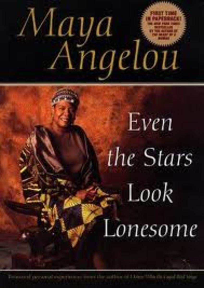 "Maya Angelou's ""Even the Stars Look Lonesome"""