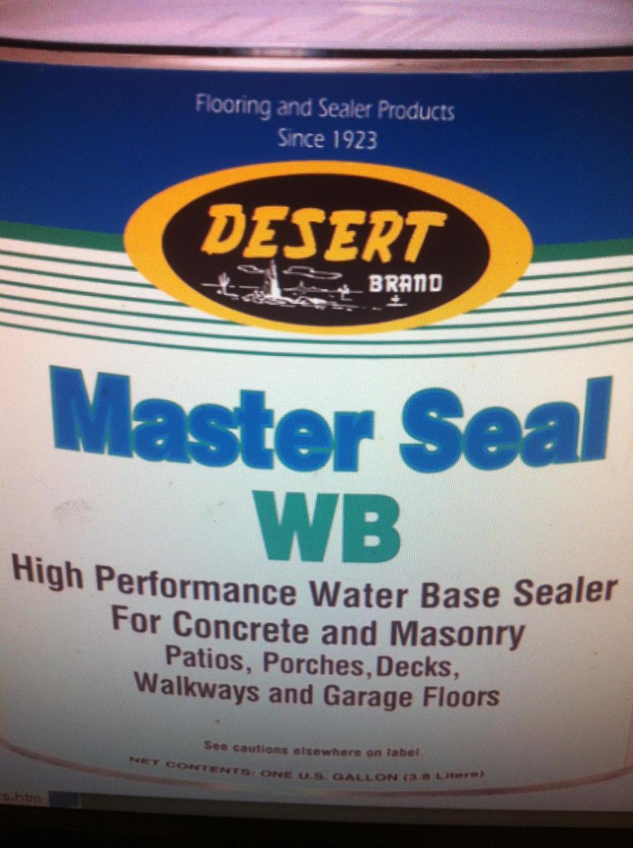 DESERT  Master Seal Water based sealer Walmart version of Epoxy garage floor paint works equally well.