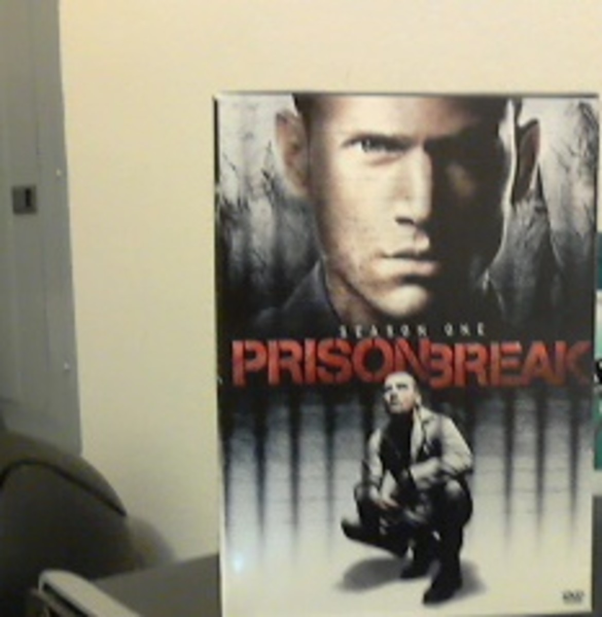 "Season one of ""Prison Break"" that I own."