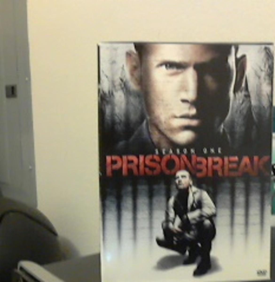 "Season one of ""Prison Break"" that I own."
