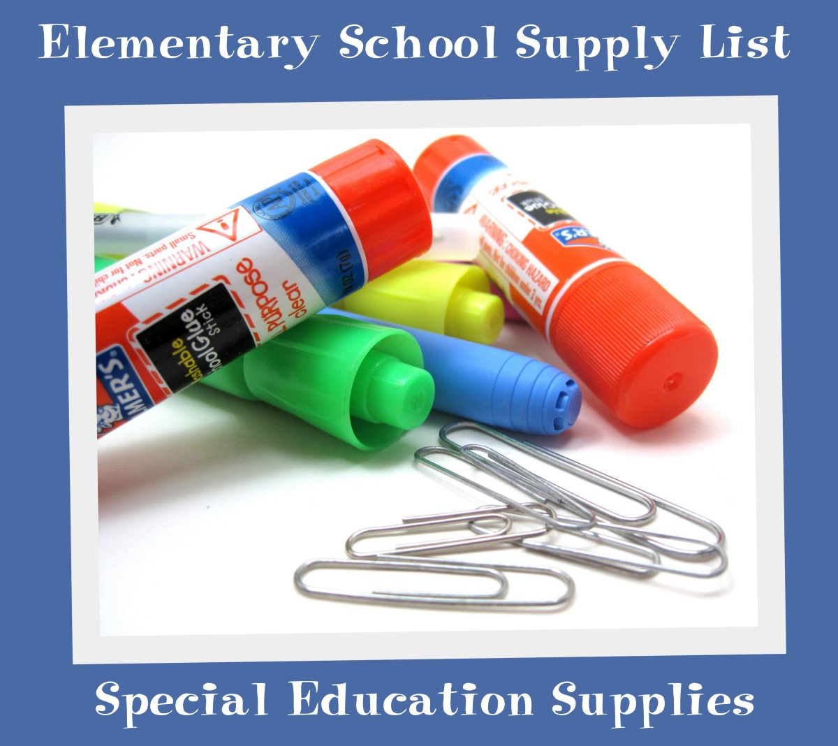 Elementary School Supply List: Special Education Supplies