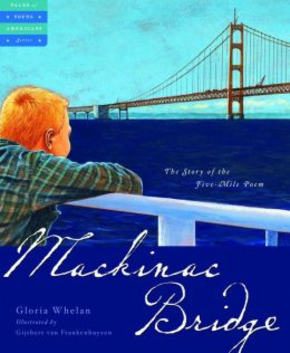 Mackinac Bridge: The Story of the Five-Mile Poem (Tales of Young Americans) by Gloria Whelan (This image is from barnesandnoble.com.)