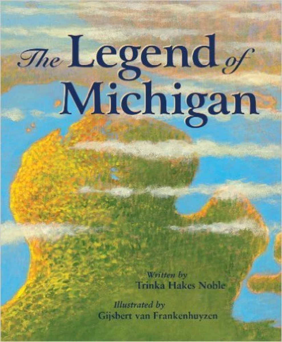The Legend of Michigan (Myths, Legends, Fairy and Folktales) by Trinka Hakes Noble