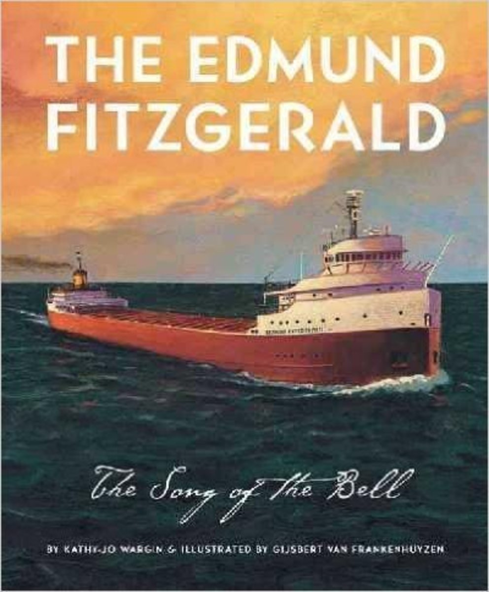 The Edmund Fitzgerald: Song of the Bell by Kathy-Jo Wargin