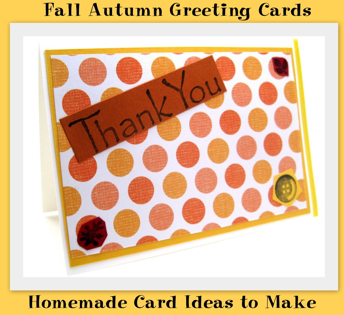 I love to use seasonal themes when I create all-purpose cards, such as thank you and birthday cards.