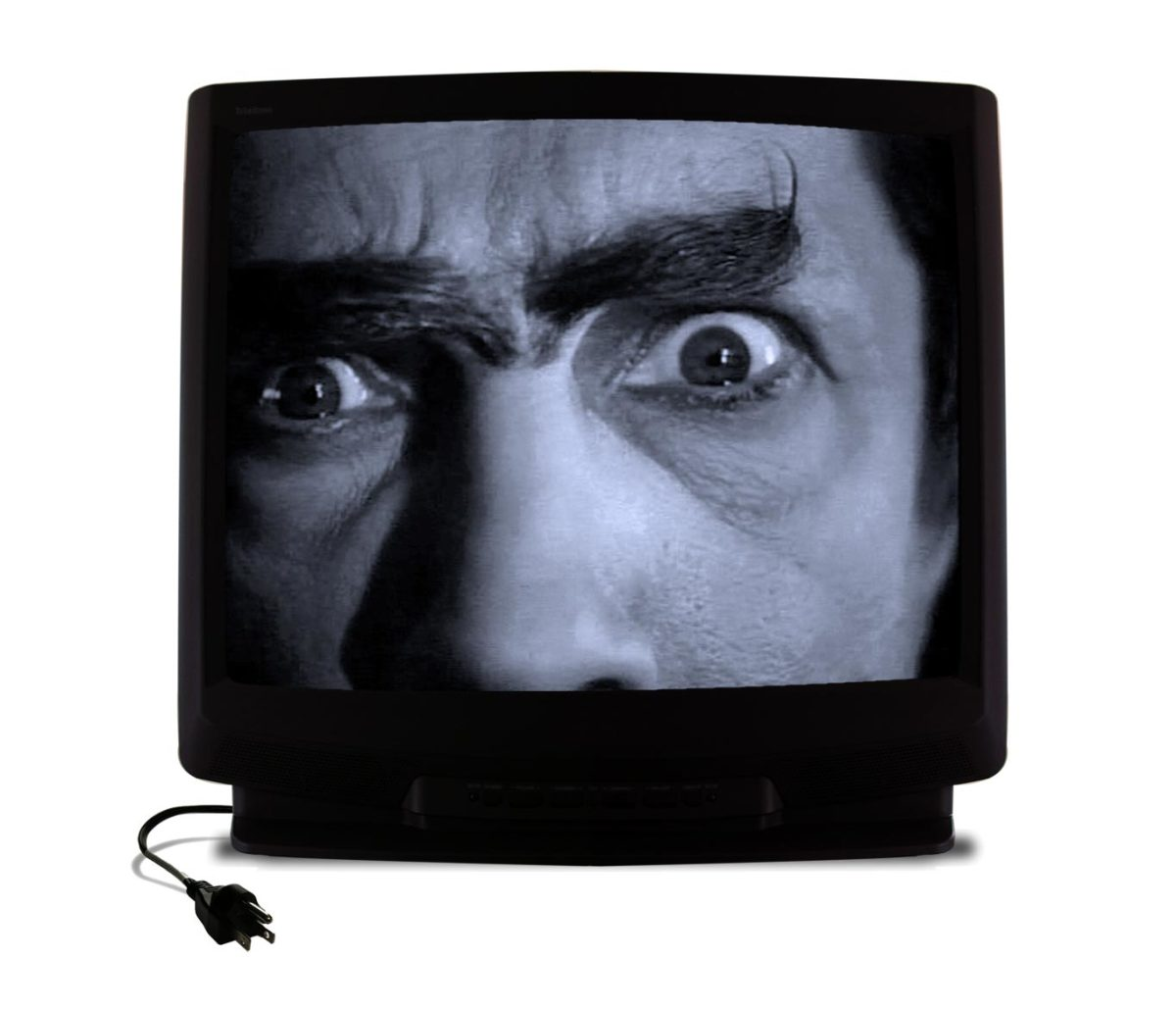 If you've unplugged the tv and the scary guy is still staring at you, there's nothing I can do to help. Sorry.