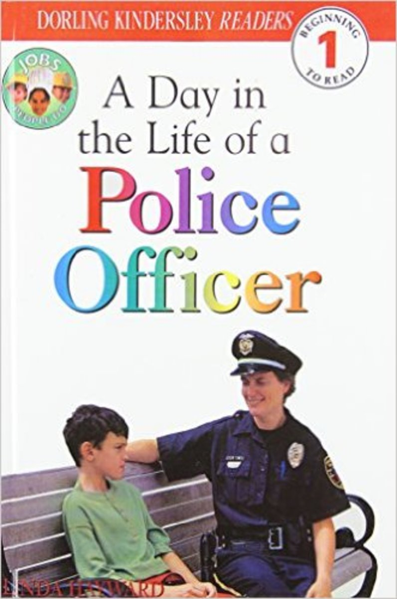 A Day in a Life of a Police Officer (Level 1: Beginning to Read) by Linda Hayward