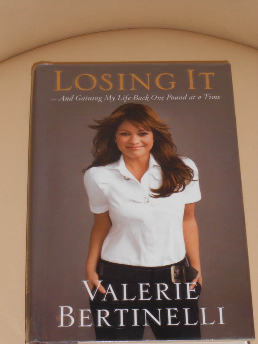 Losing It And Gaining My Life Back One Pound at a Time by Valerie Bertinelli: A Book Review