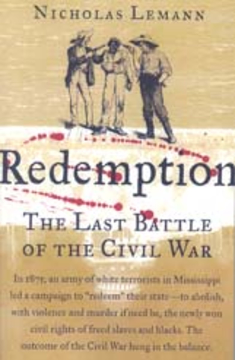 Redemption by Nicholas Lemann: Importance of Reconstruction to American History