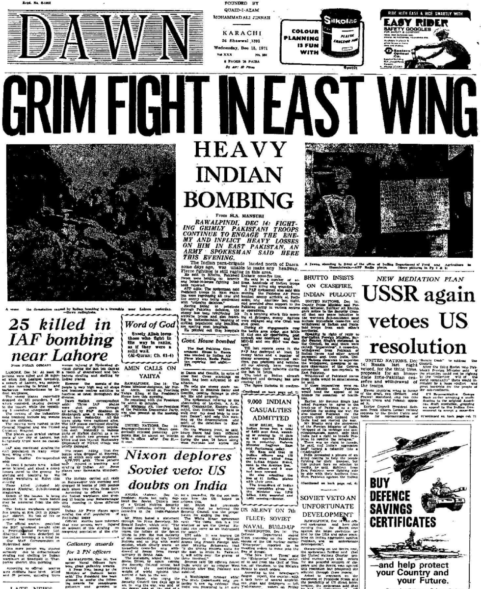 Pakistani Newspaper: Dawn, 15th December 1971, Before this Pakistani media had been fooling public in West by false propaganda of victory. It was after 15 December, when they finally began to admit all round defeat.
