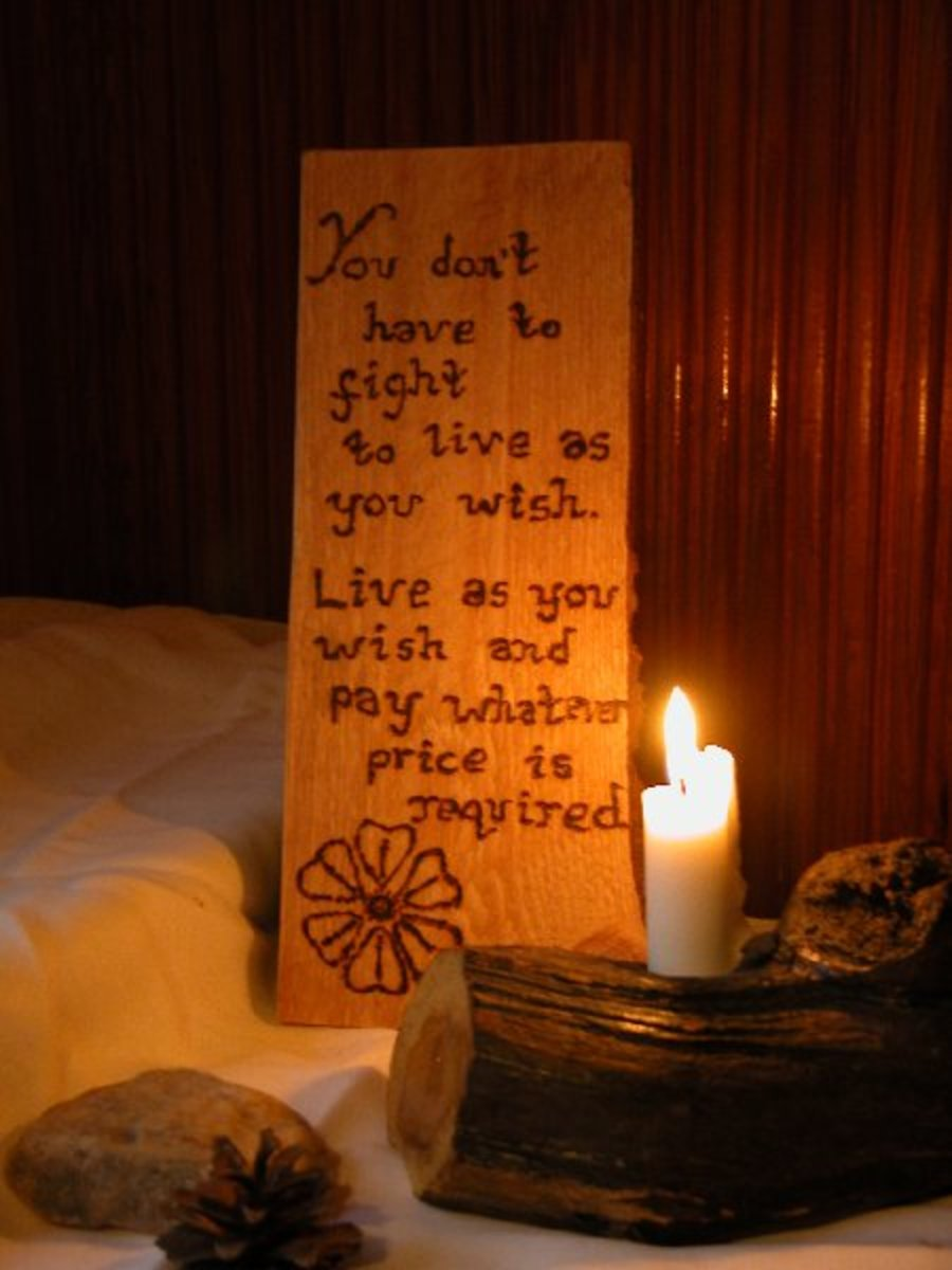 """You Don't Have To Fight To Live As You Wish. Live As You Wish And Pay Whatever Price Is Required"" sign at Mairela Retreat made by Sara Gardner"