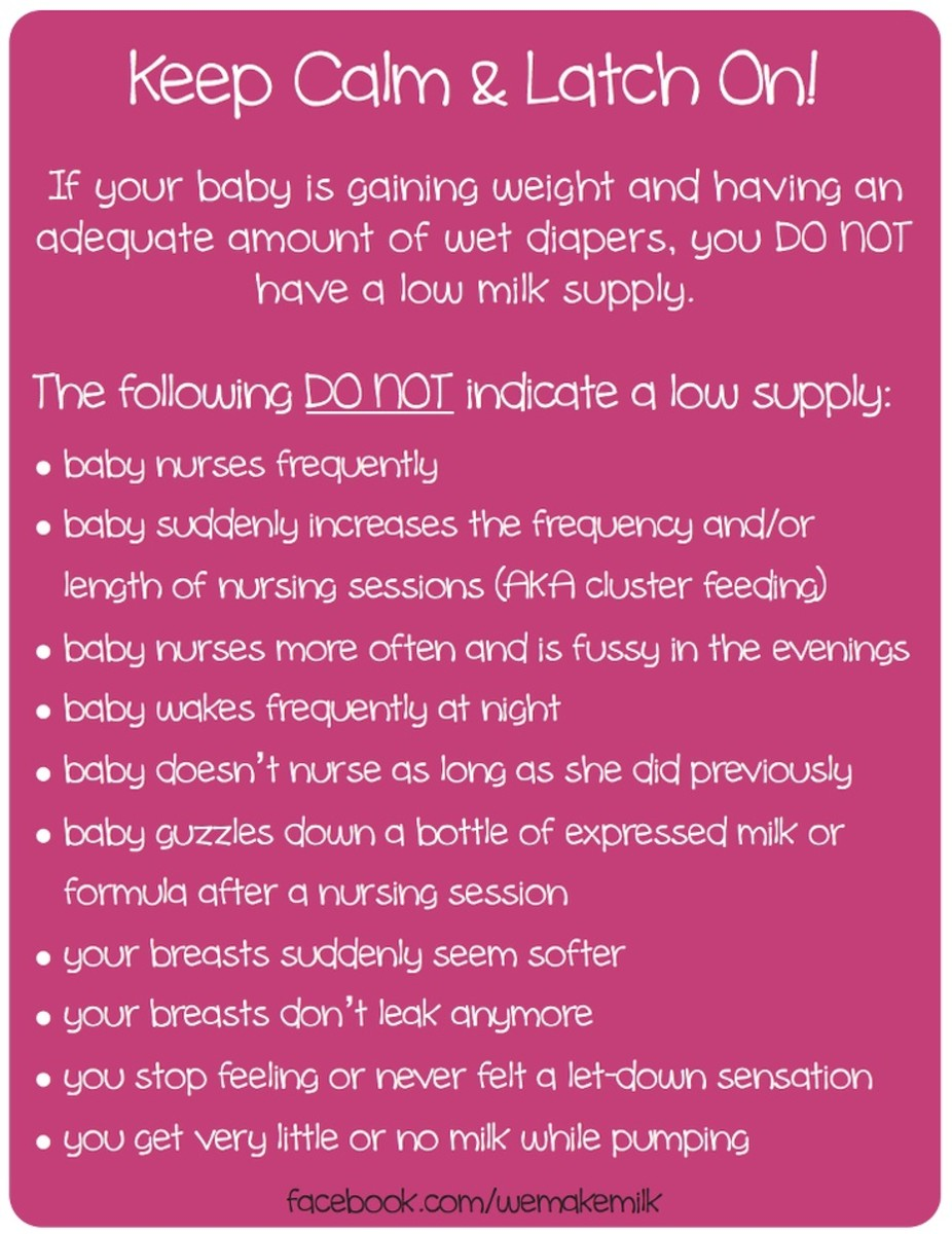 So long as your baby is producing at least 5-9 wet diapers daily, chances are you do not have a low milk supply!