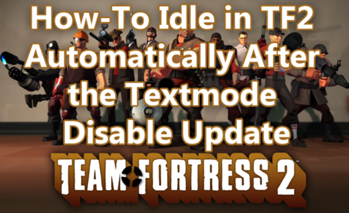 How-To Idle in TF2 Automatically After the Textmode Disable Update