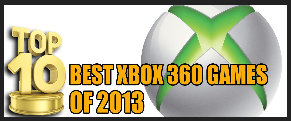 Top 10 Best Xbox 360 games of 2013