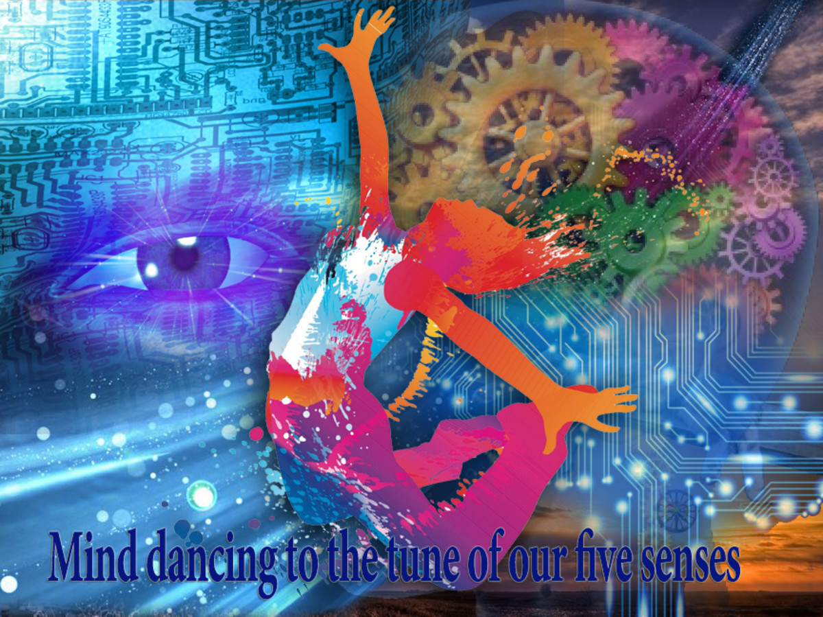 The Mind is dancing to the tune of the five senses