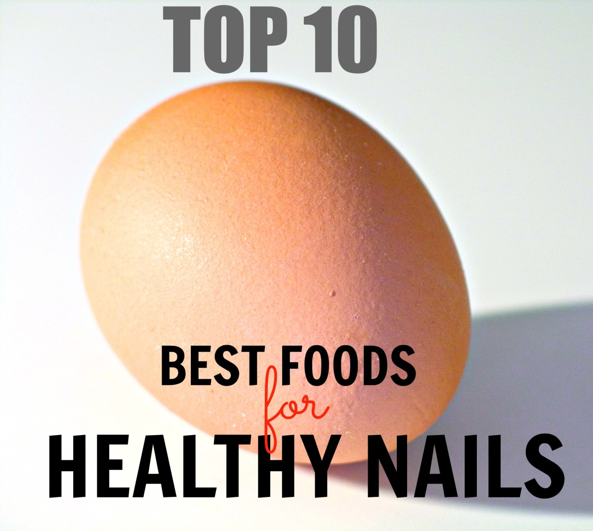 Nails are made of keratin, a protein, which is why a protein-rich diet is important to maintain nail health. If you eat meat, eggs, or other protein-rich foods regularly, there's no need to worry. But if you don't eat meat, add these vegetarian protein sources to your diet, .