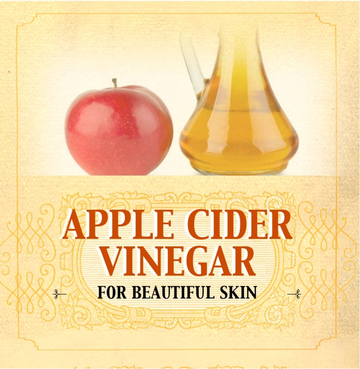 Beautiful Skin With Apple Cider Vinegar