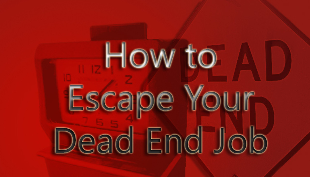 How to Escape Your Dead End Job and Become Self-Sufficient.