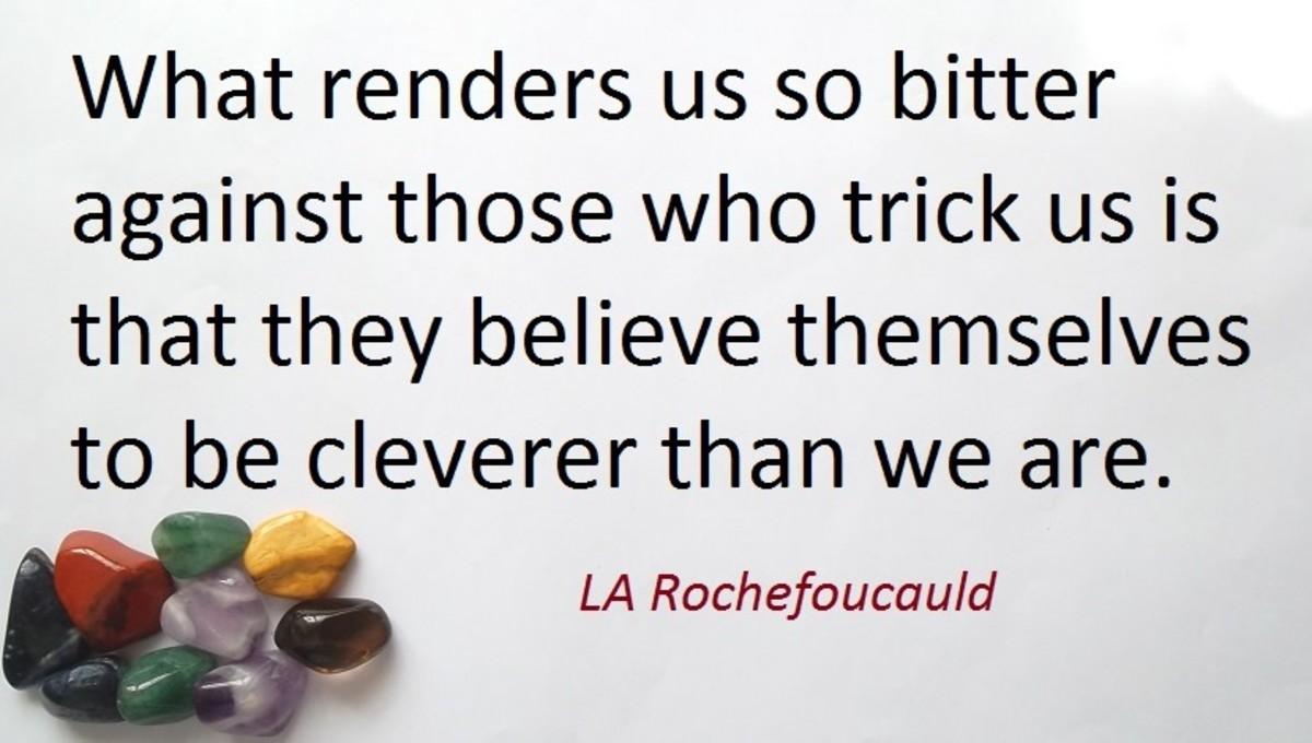 Quote by LA Rochefoucauld