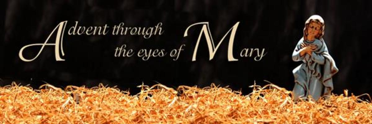 Advent Through the Eyes of Mary