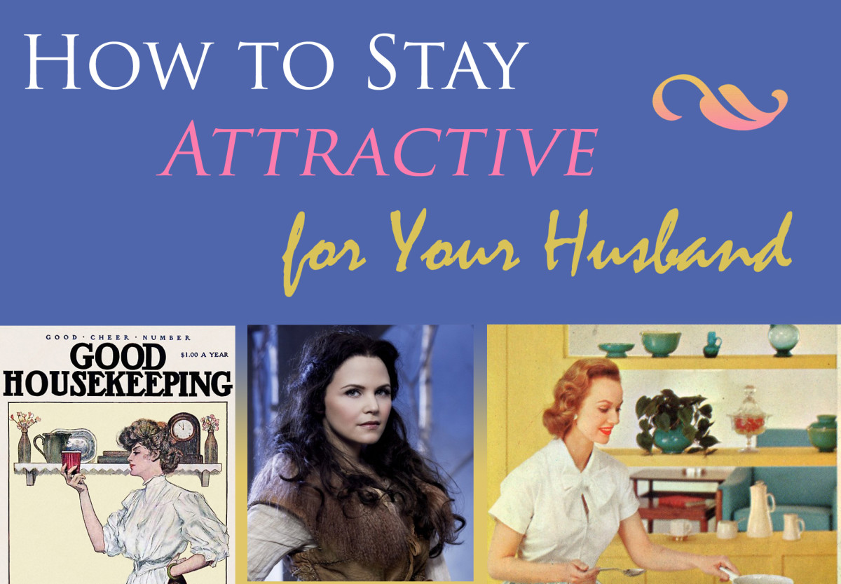 How to Stay Attractive for Your Husband-The Danger of Pajama Pants and other Slothful Grooming Habits!