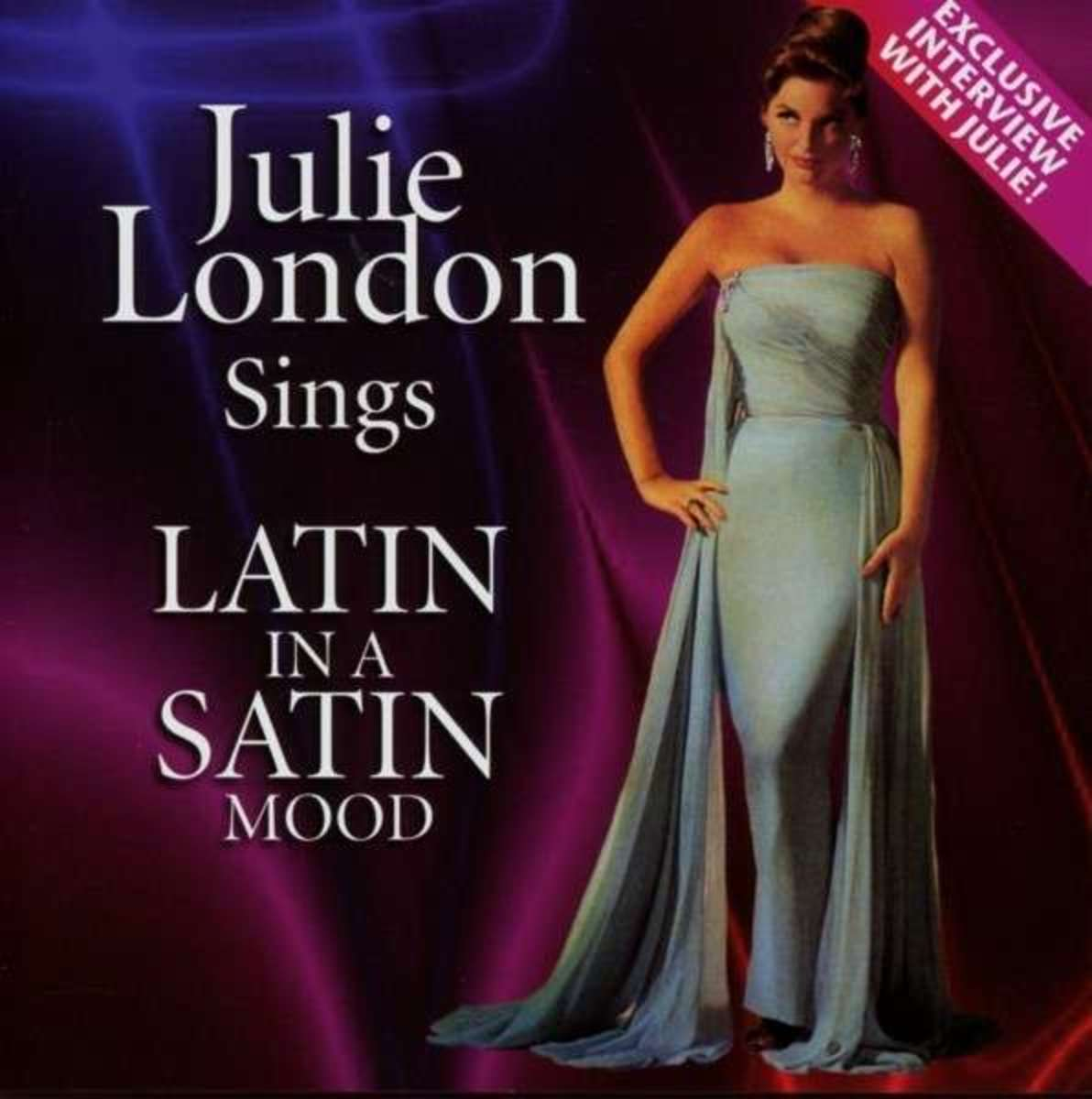 Julie London's 1963 album 'Latin in a Satin Mood' features 'Sway'