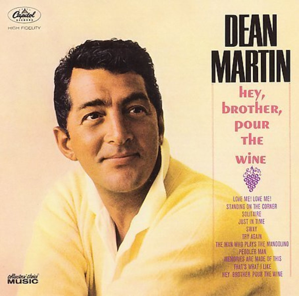 Hey Brother, Pour the wine. 1954 album by Dean Martin (Capitol Records). It features the song 'Sway'