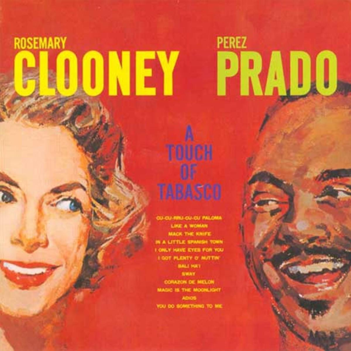 'A touch of Tabasco' album 1959 - Rosemary Clooney/ Perez Prado