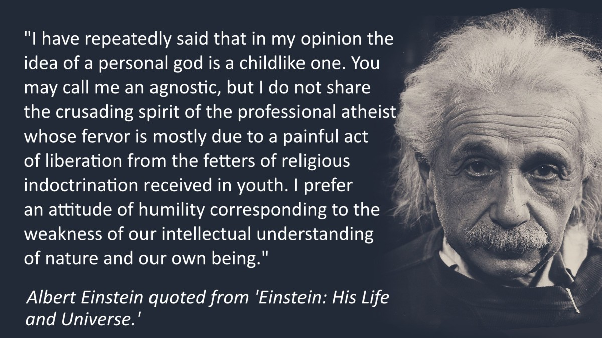 Einstein called himself an agnostic