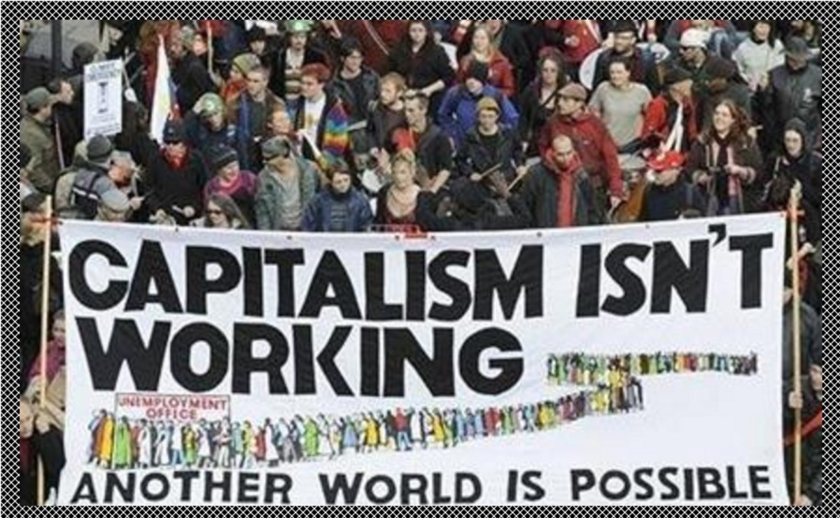 Internationally, people are beginning to realize that capitalism isn't working.