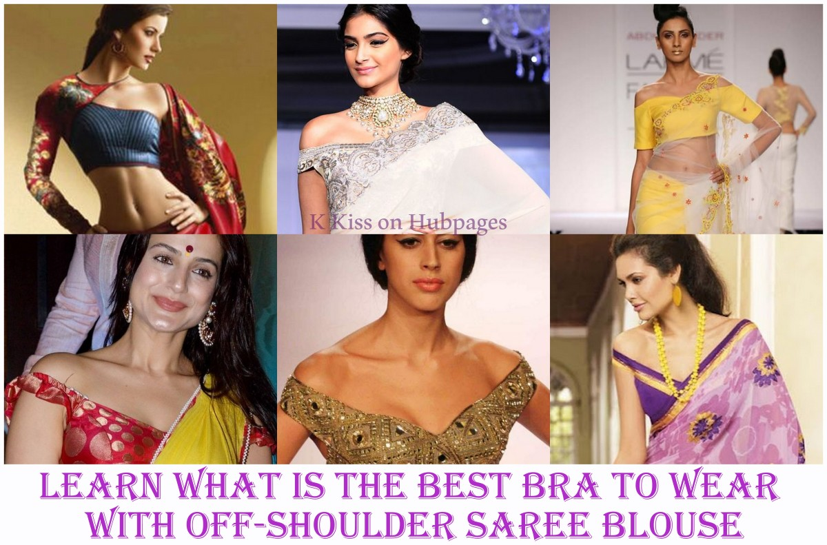What type of bra to wear with off shoulder saree blouse or with one shoulder off