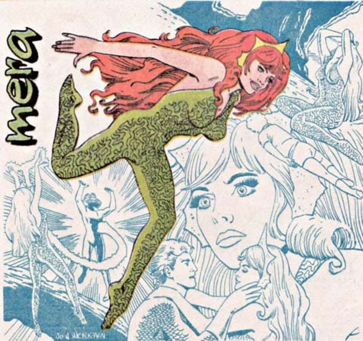 Here she is - Mera, wife of Aquaman, Queen of Atlantis