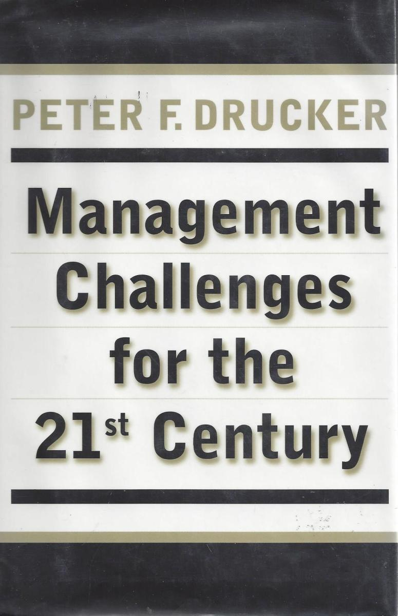 "Scanned Book Cover of ""Management Challenges for the 21st Century"" by Drucker"