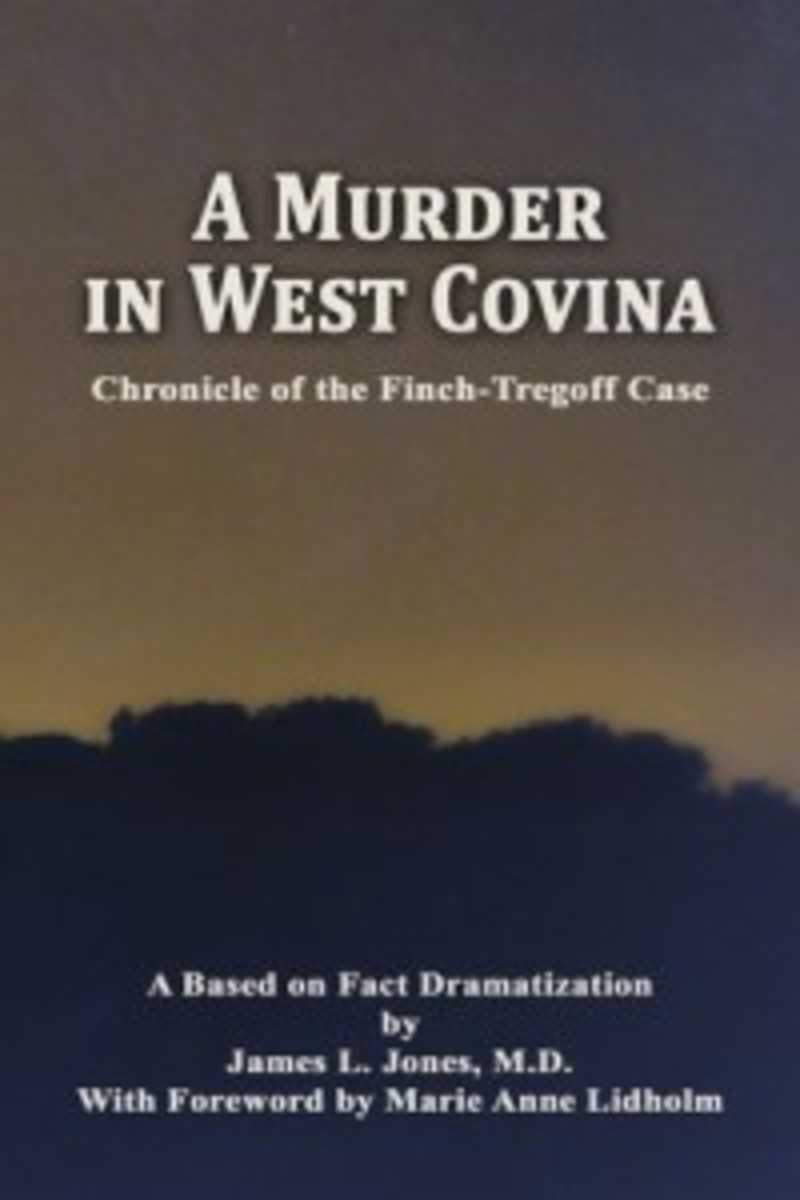 A Murder in West Covina by James Linder, M.D.