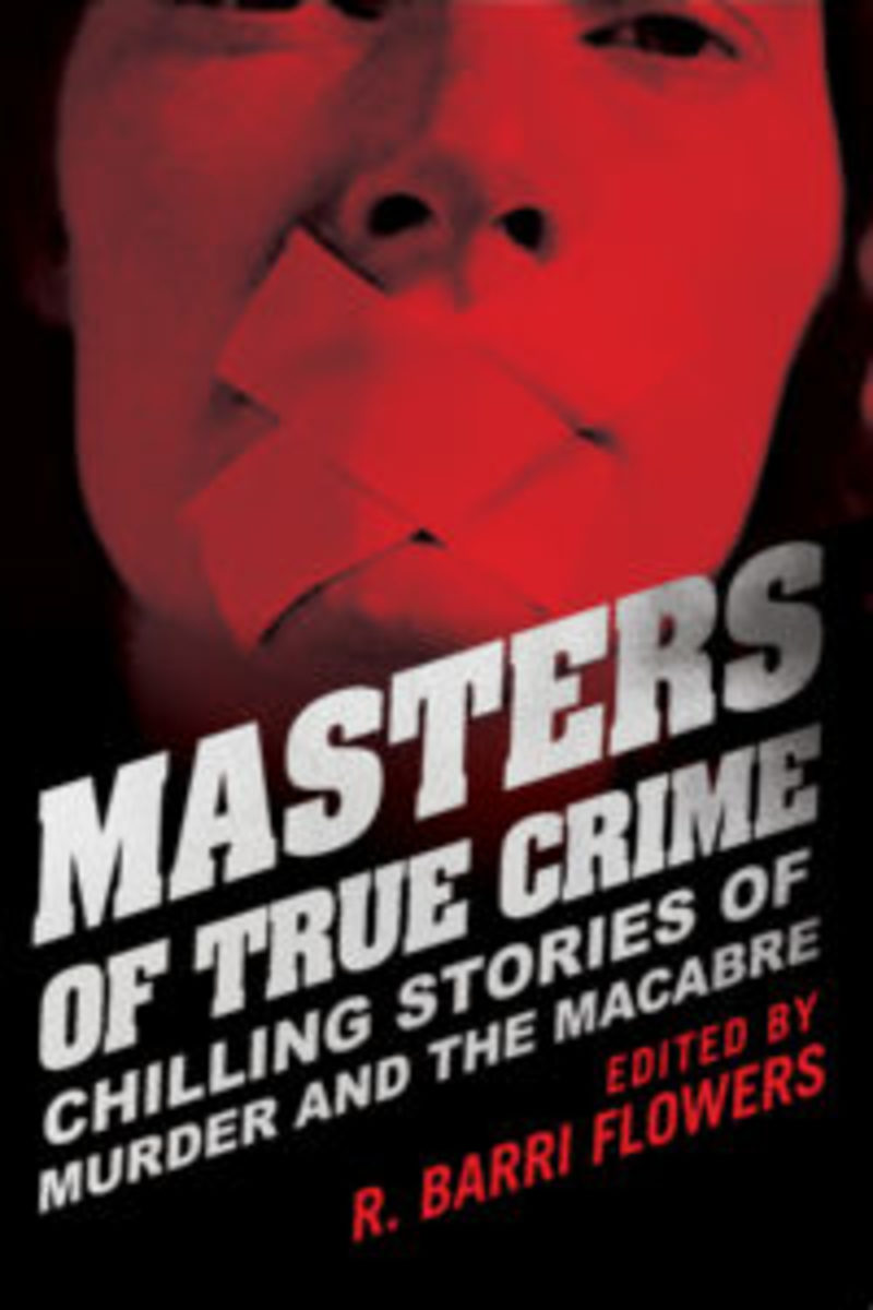 Masters of True Crime edited by Barri Flowers