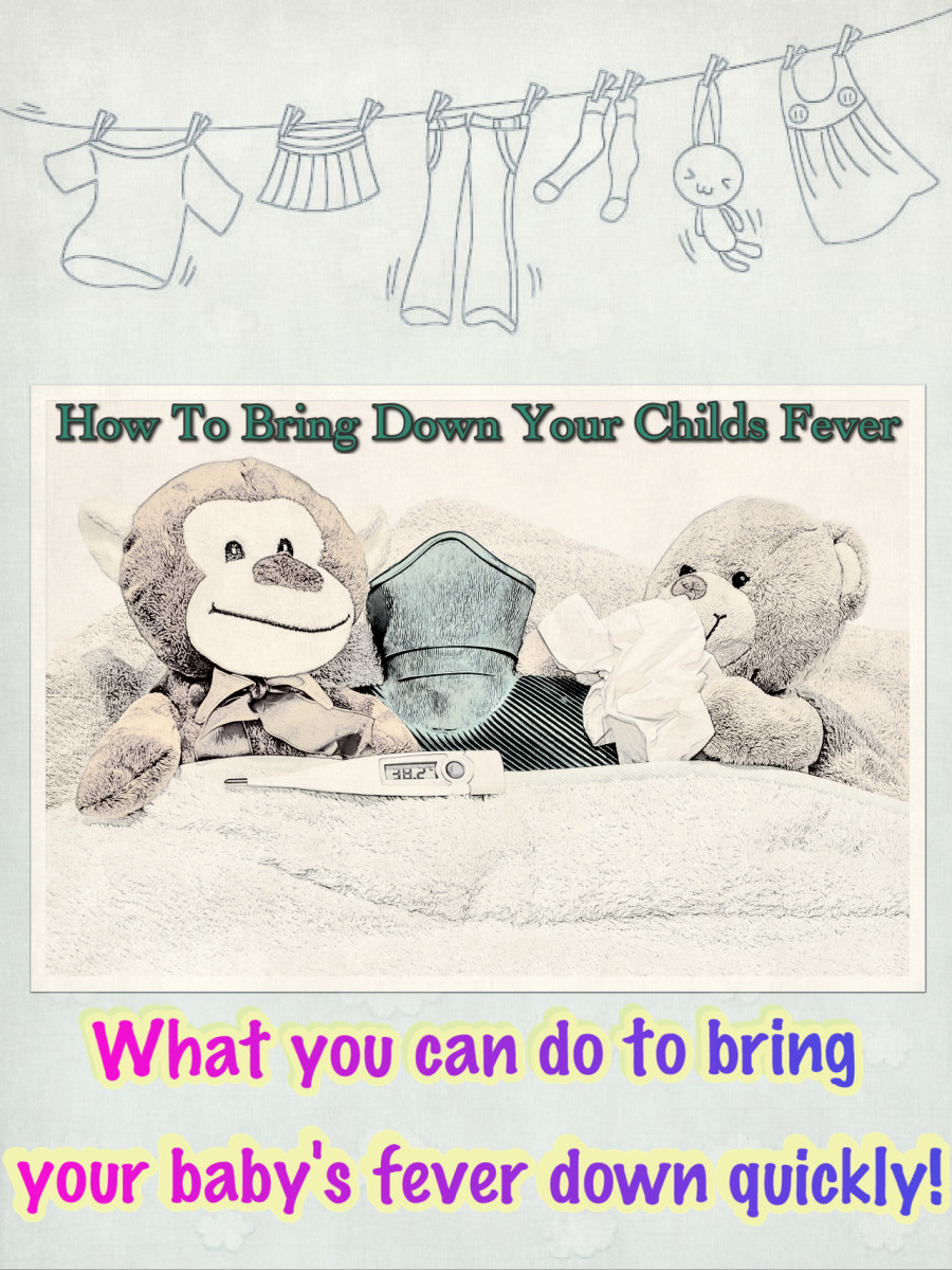How you can bring down your Toddlers fever quickly!