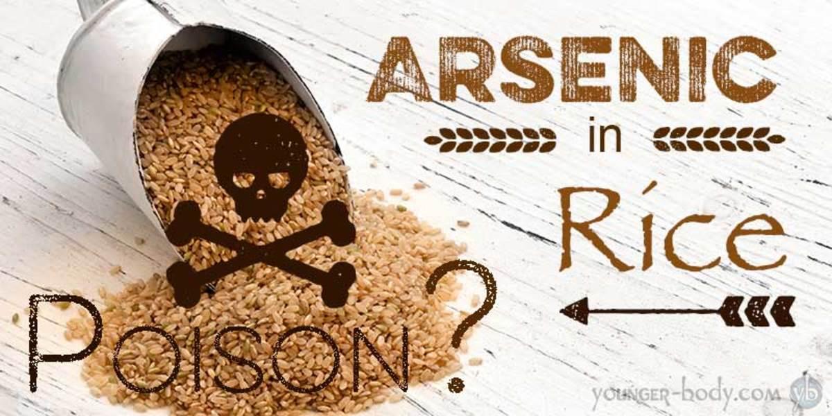 Arsenic in rice.