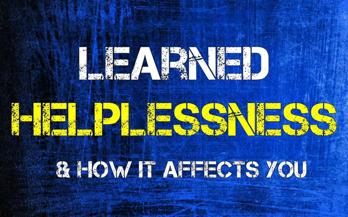 Learned Helplessness & How it Affects You