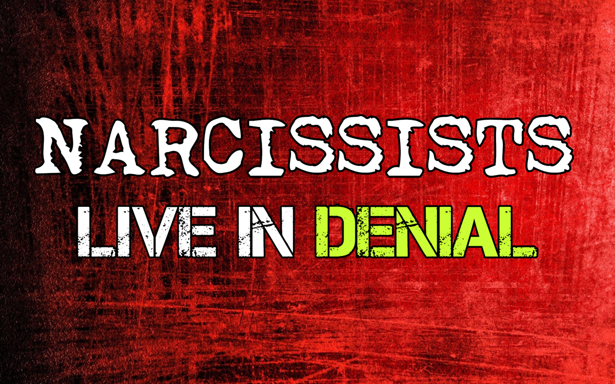 Narcissists Live in Denial