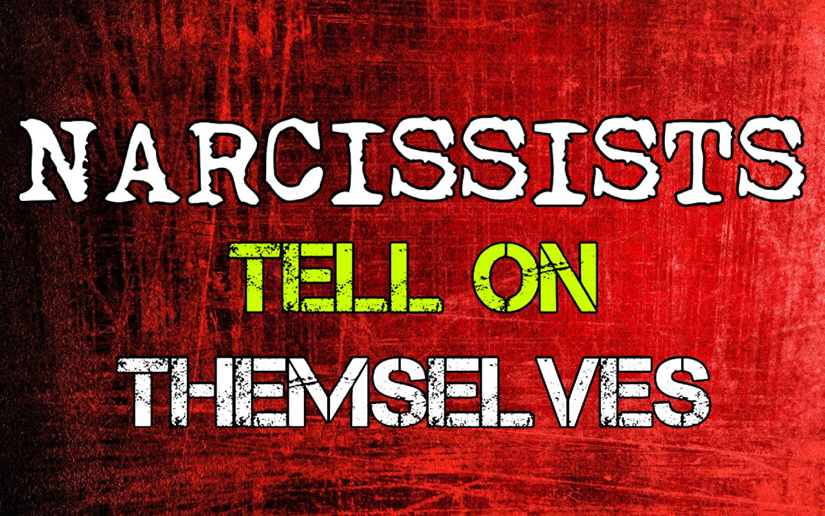 Narcissists Tell on Themselves