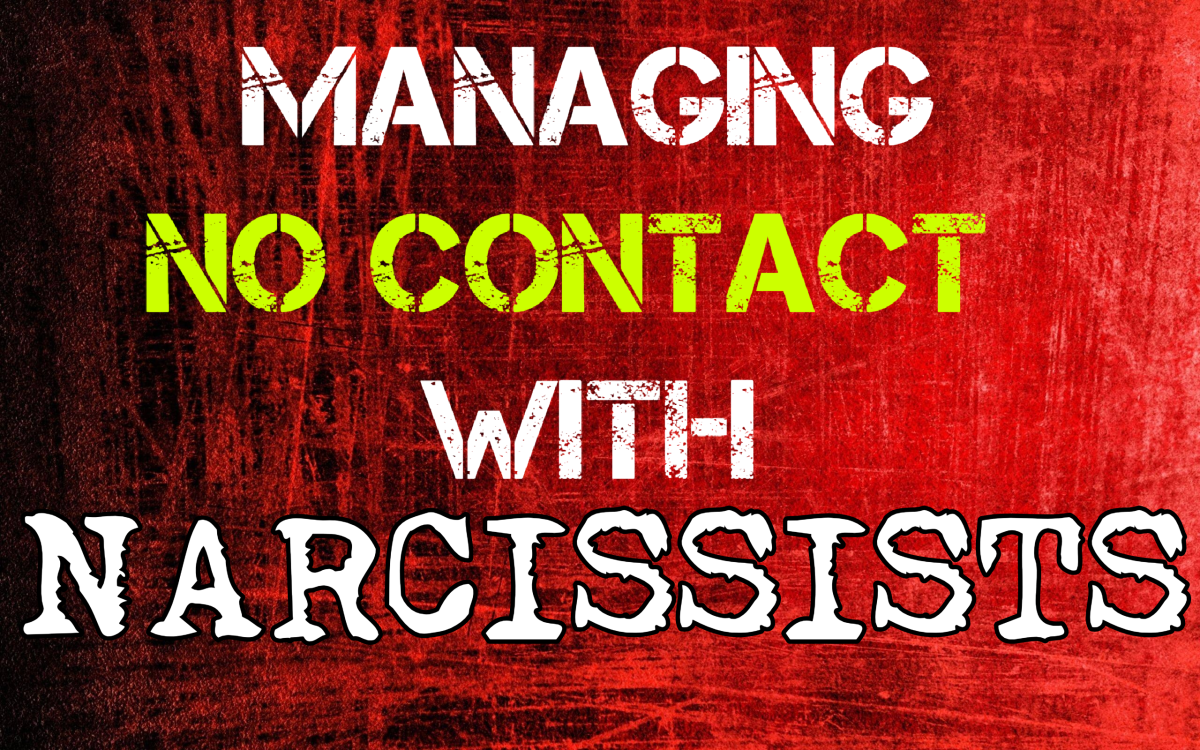 Managing NO CONTACT With Narcissists