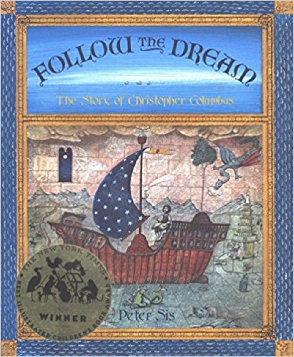 Follow the Dream: The Story of Christopher Columbus by Peter Sis