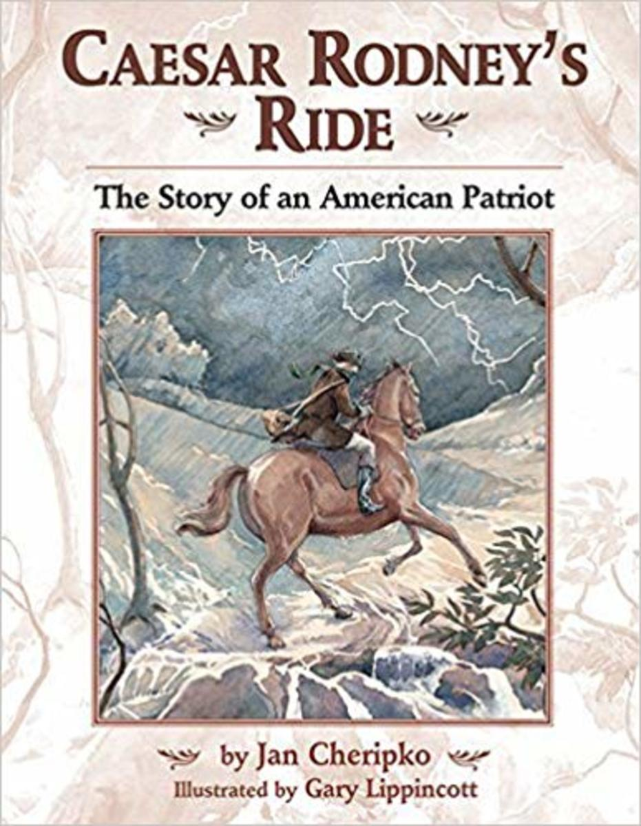 Caesar Rodney's Ride: The Story of an American Patriot by Jan Cheripko
