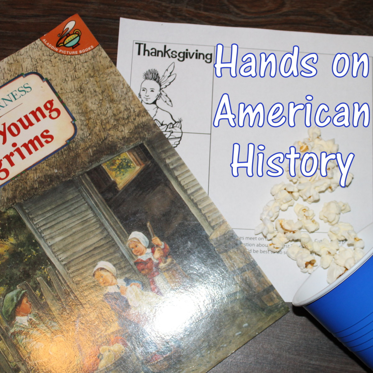 Hands-On American History Lesson for Kids: Pilgrims