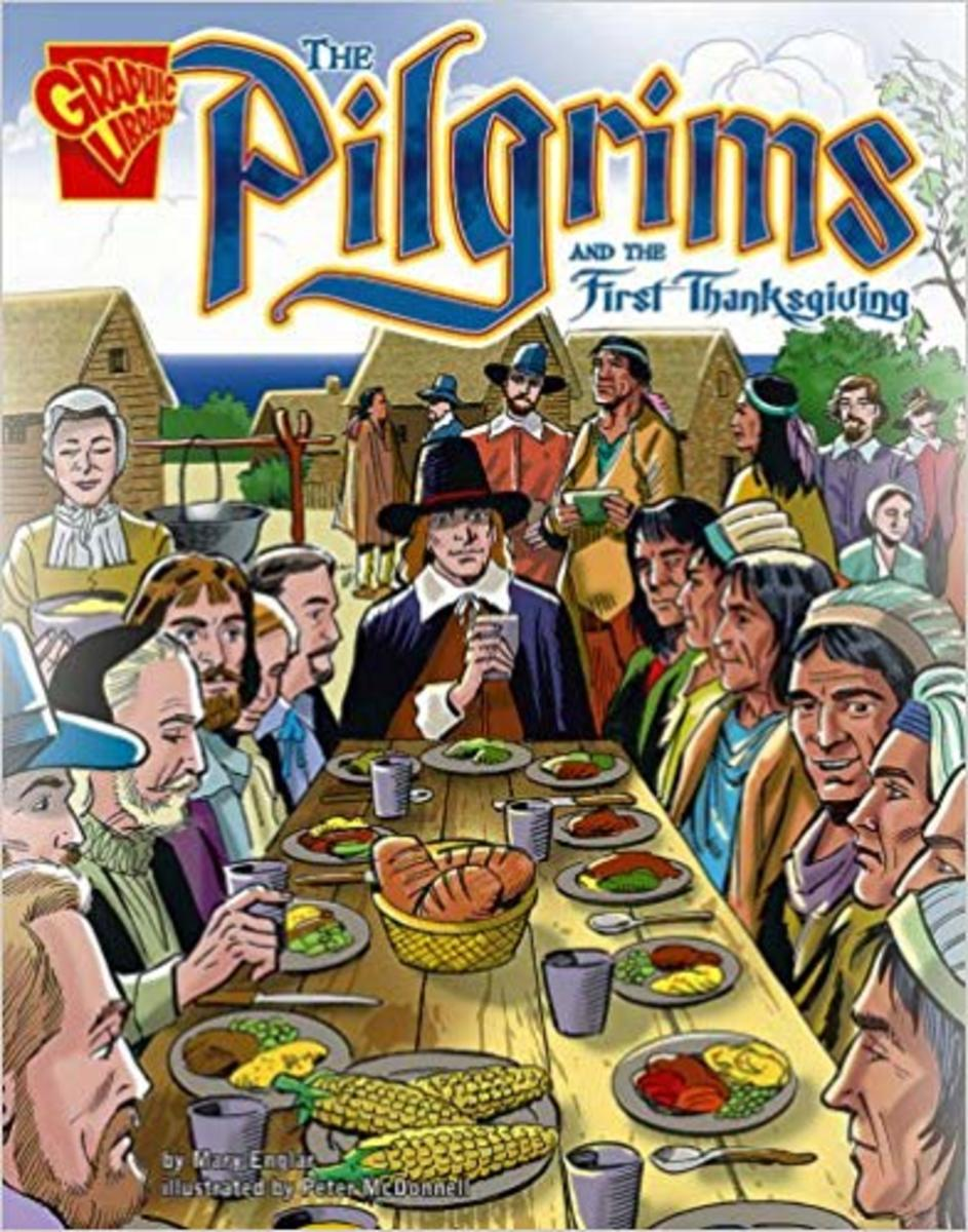 The Pilgrims and the First Thanksgiving (Graphic History) by Mary Englar