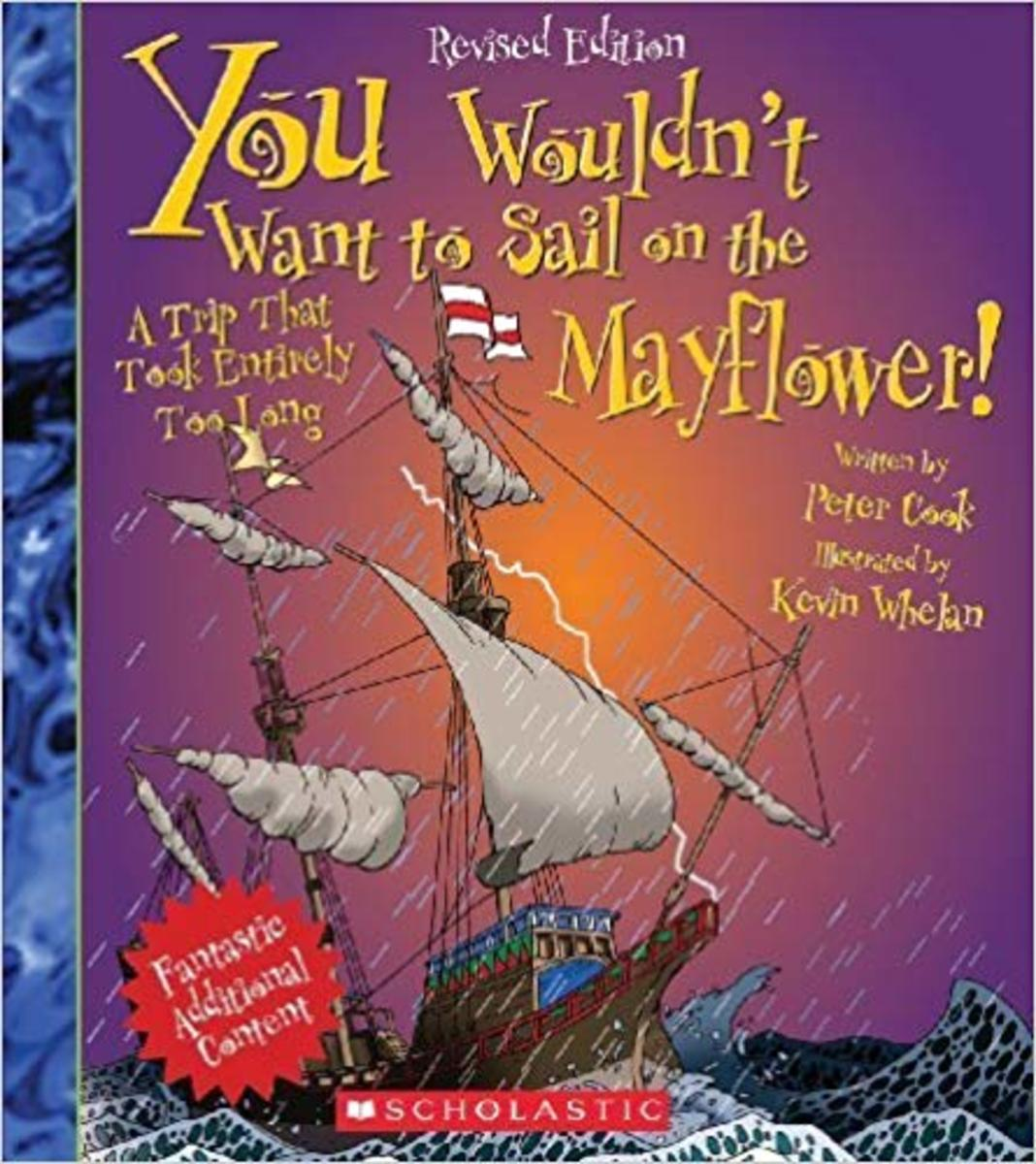 You Wouldn't Want to Sail on the Mayflower!: A Trip That Took Entirely Too Long by Peter Cook